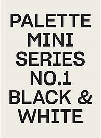 "<font title=""Palette Mini Series 01: Black & White (Paperback)"">Palette Mini Series 01: Black & White (P...</font>"
