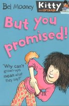But You Promised! - Kitty and Friends #4 (Paperback)