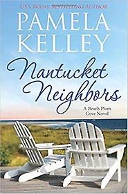 """<font title=""""Nantucket Neighbors : Nantucket Beach Plum Cove series (Paperback)"""">Nantucket Neighbors : Nantucket Beach Pl...</font>"""