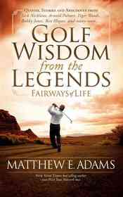 Golf Wisdom from the Legends (Paperback)