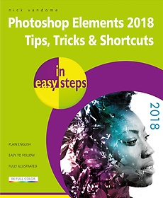 "<font title=""Photoshop Elements 2018 Tips, Tricks & Shortcuts in Easy Steps (Paperback)"">Photoshop Elements 2018 Tips, Tricks & S...</font>"