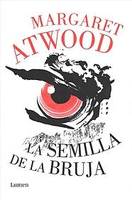 "<font title=""La semilla de la bruja/ Hag-Seed (Hardcover) - Spanish Edition"">La semilla de la bruja/ Hag-Seed (Hardco...</font>"