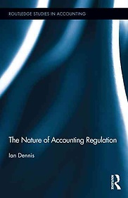 "<font title=""The Nature of Accounting Regulation (Hardcover / 1st Ed.)"">The Nature of Accounting Regulation (Har...</font>"