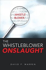 The Whistleblower Onslaught (Hardcover)