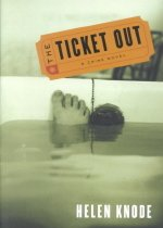 The Ticket Out (Hardcover )