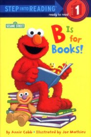 """<font title=""""B Is for Books! - Step into Reading 1 (Paperback)"""">B Is for Books! - Step into Reading 1 (P...</font>"""