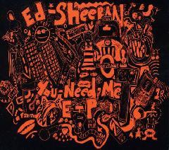 Ed Sheeran - You Need Me (EP)(Digipack)
