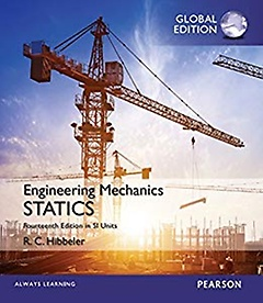 "<font title=""Engineering Mechanics: Statics in SI Units (Paperback/14th Edition)"">Engineering Mechanics: Statics in SI Uni...</font>"