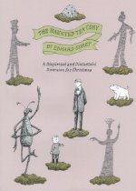 The Haunted Tea-Cosy : A Dispirited and Distasteful Diversion for Christmas (Hardcover )