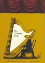The Unstrung Harp : Or Mr Earbrass Writes a Novel (Hardcover )