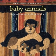 Baby Animals: Little Ones at Play in 20 Works of Art (Hardcover)