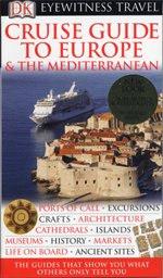 Cruise Guide to Europe and the Mediterranean (Paperback)