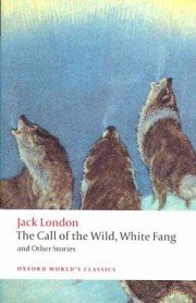 "<font title=""The Call of the Wild, White Fang, and Other Stories (Paperback) "">The Call of the Wild, White Fang, and Ot...</font>"