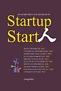 스타트업 스타트인 : 솔직, 담백, 발랄, 처절로 쓴 CEO 열 사람의 창업 여정 기록