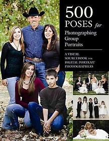 """<font title=""""500 Poses for Photographing Group Portraits (Paperback)"""">500 Poses for Photographing Group Portra...</font>"""