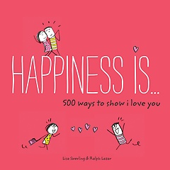 """<font title=""""Happiness Is . . . 500 Ways to Show I Love You (Paperback)"""">Happiness Is . . . 500 Ways to Show I Lo...</font>"""
