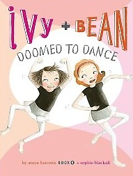 "<font title=""Ivy and Bean #6 : Doomed to Dance (Paperback)"">Ivy and Bean #6 : Doomed to Dance (Paper...</font>"