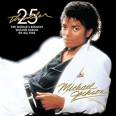 Michael Jackson - Thriller [25th Anniversary Edition]