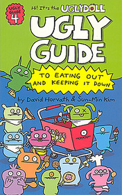 Ugly Guide to Eating out and Keeping it Down (Paperback)