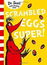 "<font title=""Scrambled Eggs Super! (Paperback, Yellow Back Book edition)"">Scrambled Eggs Super! (Paperback, Yellow...</font>"