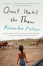 """<font title=""""Quiet Until the Thaw (Paperback / Reprint Edition)"""">Quiet Until the Thaw (Paperback / Reprin...</font>"""