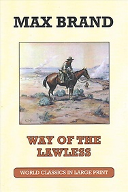 The Way of the Lawless (Paperback)