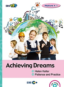 "<font title=""[EBS 초등영어] EBS 초목달 Achieving Dreams 1. Helen Keller / 2. Patience and Practice - Neptune 4-1"">[EBS 초등영어] EBS 초목달 Achieving Drea...</font>"
