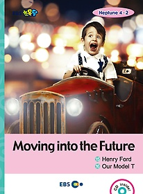 "<font title=""[EBS 초등영어] EBS 초목달 Moving into the Future 1.Henry Ford / 2. Our Model T - Neptune 4-2"">[EBS 초등영어] EBS 초목달 Moving into th...</font>"