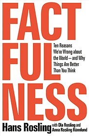 Factfulness : The Ten Reasons We're Wrong About the World (Hardcover)