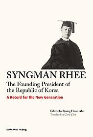 """<font title=""""SYNGMAN RHEE The Founding President of the Republic of Korea"""">SYNGMAN RHEE The Founding President of t...</font>"""