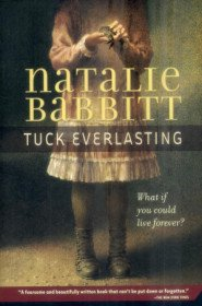 Tuck Everlasting (Paperback/ Reissue Edition)
