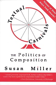 """<font title=""""Textual Carnivals: The Politics of Composition (Paperback) """">Textual Carnivals: The Politics of Compo...</font>"""