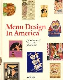 """<font title=""""Menu Design in America, 1850-1985 (Hardcover)"""">Menu Design in America, 1850-1985 (Hardc...</font>"""