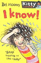 I Know! - Kitty and Friends #6 (Paperback)