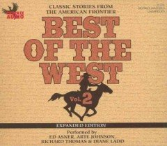 "<font title=""Best of the West, Vol. 2: Classic Stories from the American Frontier (CD/ 도서별매/ Expanded) "">Best of the West, Vol. 2: Classic Storie...</font>"