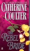 The Rebel Bride (Mass Market Paperback)