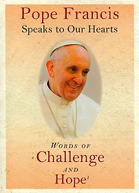 """<font title=""""Pope Francis Speaks to Our Hearts (Paperback)"""">Pope Francis Speaks to Our Hearts (Paper...</font>"""