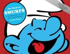 The World Of Smurfs: A Celebration Of Tiny Blue Proportions (Hardcover)