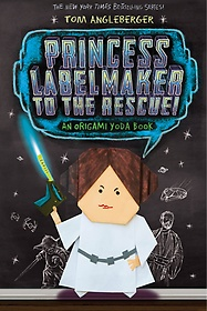 Princess Labelmaker to the Rescue (Paperback)