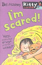 I'm Scared! - Kitty and Friends #7 (Paperback)