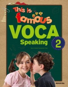 This is famous VOCA 2 - Speaking