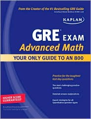 """<font title=""""Kaplan GRE Exam Advanced Math : Your Only Guide to an 800 (Paperback)"""">Kaplan GRE Exam Advanced Math : Your Onl...</font>"""