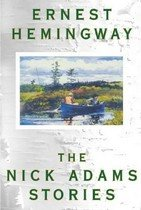 The Nick Adams Stories (Paperback)