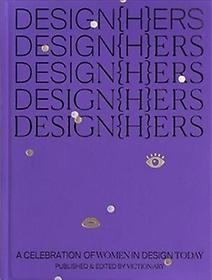 "<font title=""Design{h}ers: A Celebration of Women in Design Today (Paperback)"">Design{h}ers: A Celebration of Women in ...</font>"
