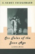 Six Tales of the Jazz Age and Other Stories (Paperback)