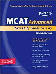 "<font title=""Kaplan MCAT Advanced : Your Only Guide to a 45 (Paperback)"">Kaplan MCAT Advanced : Your Only Guide t...</font>"