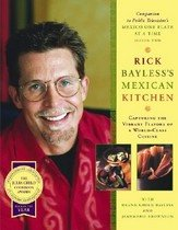 Rick Bayless's Mexican Kitchen: Capturing the Vibrant Flavors of a World-Class Cuisine (Hardcover)