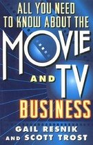 All You Need to Know about the Movie and T.V. Business (Paperback)