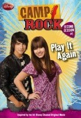 Camp Rock #01 : Play It Again (Paperback)