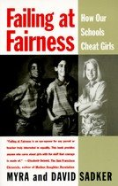 Failing at Fairness: How America's Schools Cheat Girls (Paperback)